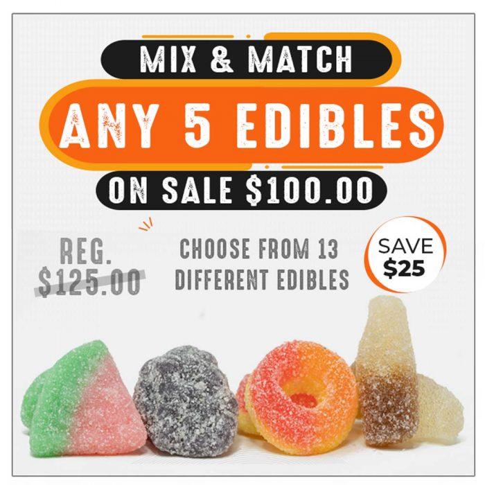 Mix & match any 5 edibles